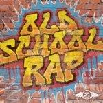 Old School Rap