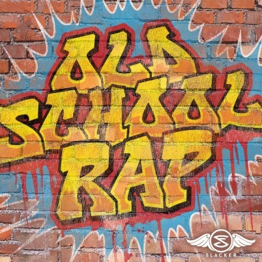 'Old School Rap' Station  on Slacker Radio