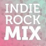 Indie Rock Mix